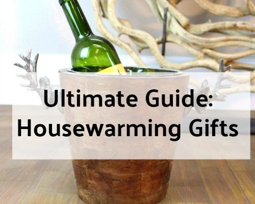 Housewarming Gifts – The Ultimate Guide On What To Give!