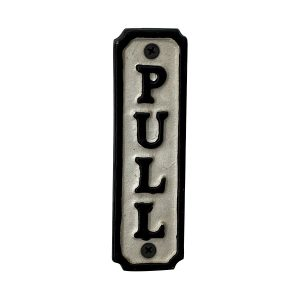 PULL Door or Wall Sign in Cast Iron Vintage Style